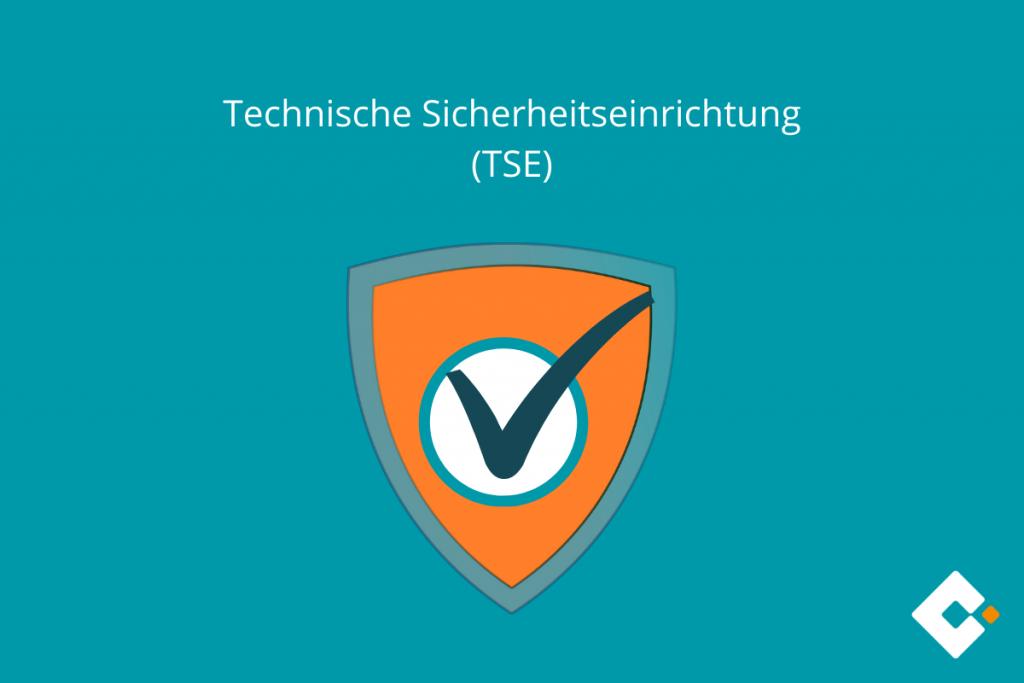 Technische Sicherheitseinrichtung (TSE)