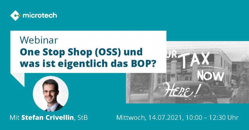 microtech Webinar | One-stop-shop (OSS) und was ist eigentlich das BOP?